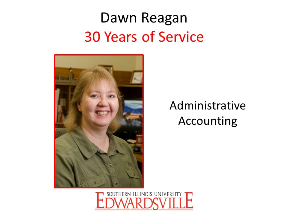 Dawn Reagan 30 Years of Service Administrative Accounting