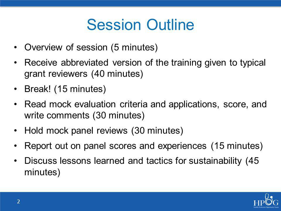 Mock Panel Reviews (30 minutes)