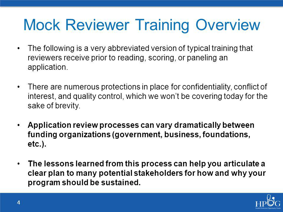 Review Process 1.Independently read and score the mock application according to the evaluation criteria.