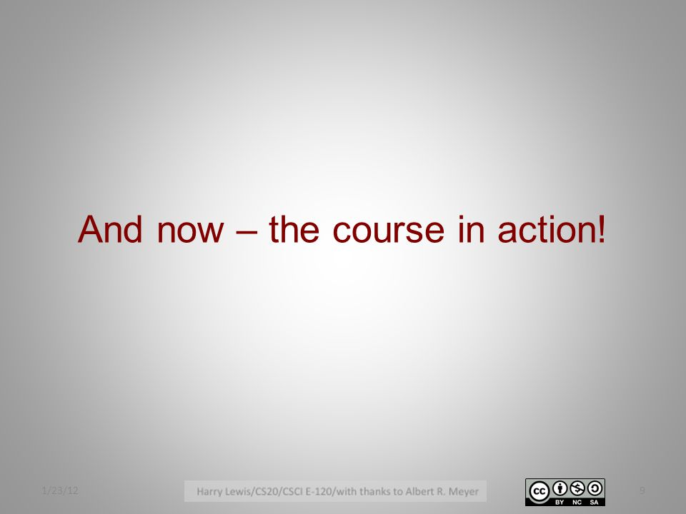 And now – the course in action! 1/23/129