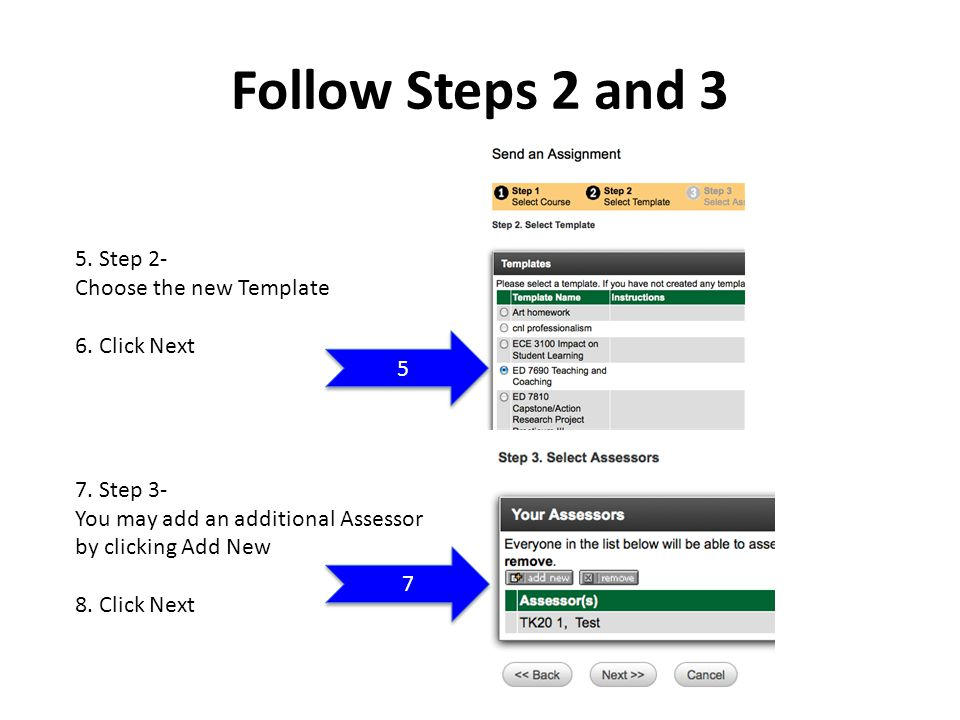 Follow Steps 2 and 3 5. Step 2- Choose the new Template 6.