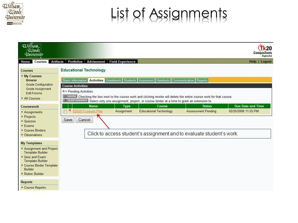 Click to access student's assignment and to evaluate student's work.