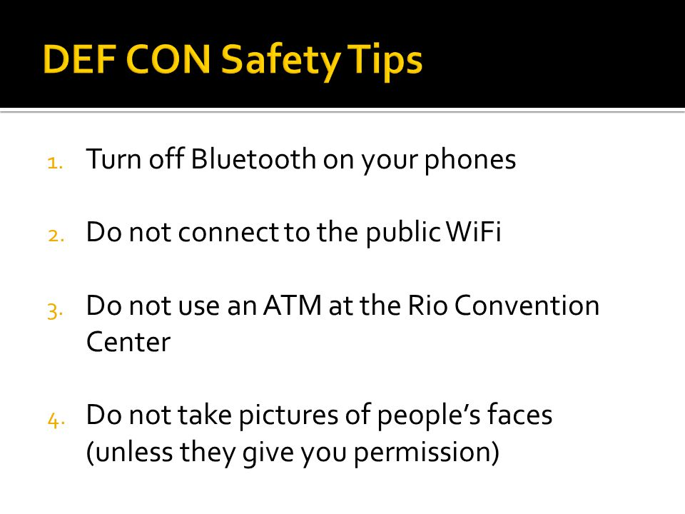 1. Turn off Bluetooth on your phones 2. Do not connect to the public WiFi 3.