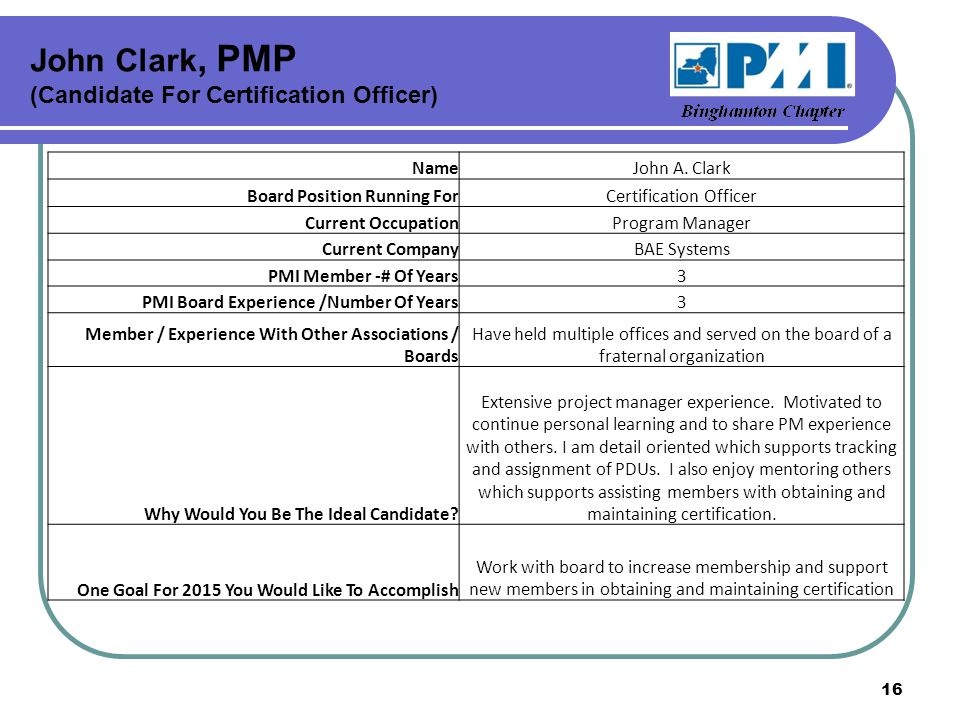 John Clark, PMP (Candidate For Certification Officer) NameJohn A.