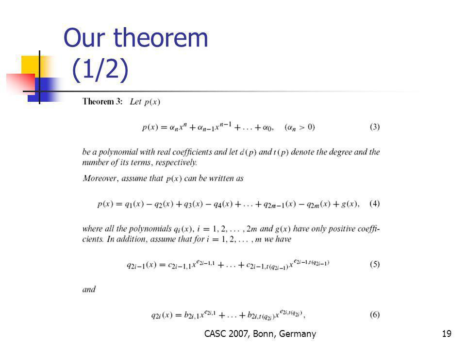 CASC 2007, Bonn, Germany19 Our theorem (1/2)