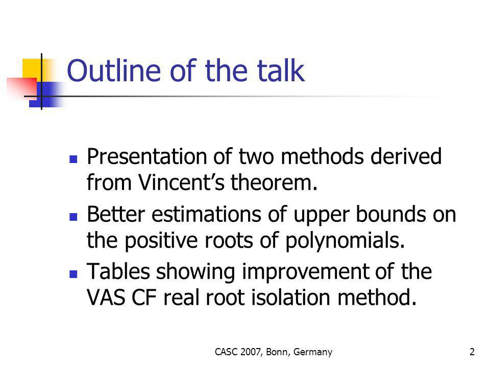 CASC 2007, Bonn, Germany13 Vincent vs Uspensky