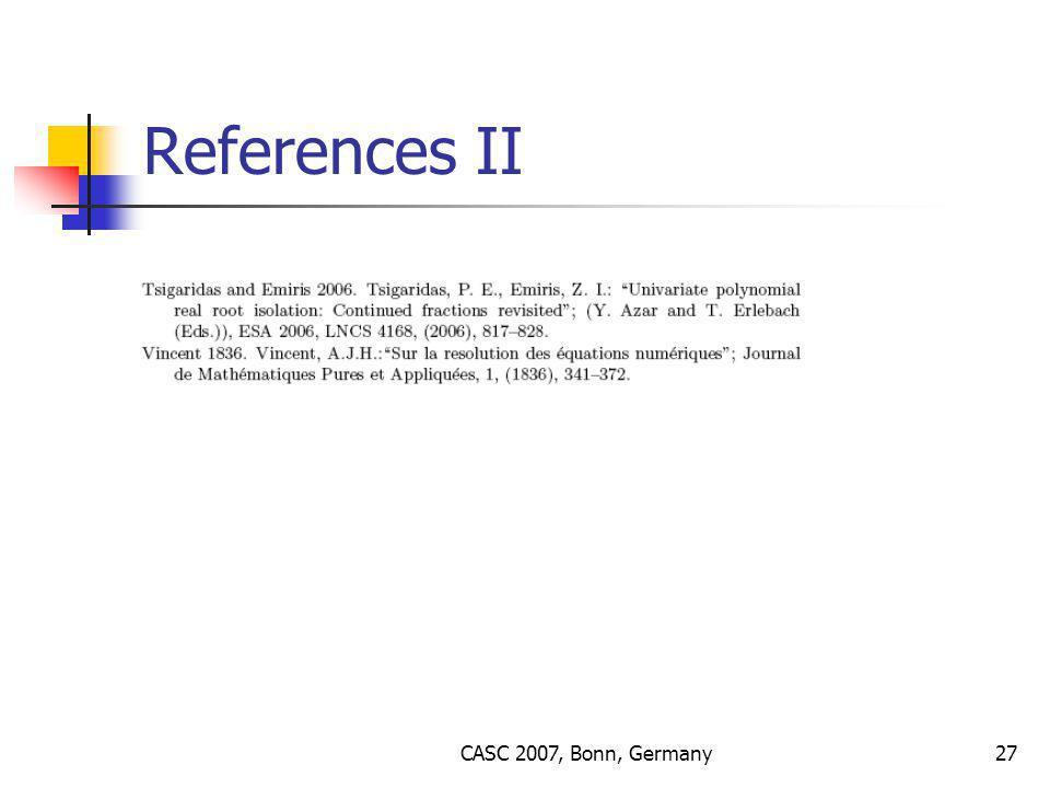 CASC 2007, Bonn, Germany27 References II