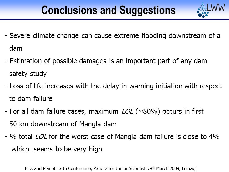 Risk and Planet Earth Conference, Panel 2 for Junior Scientists, 4 th March 2009, Leipzig Conclusions and Suggestions - Severe climate change can caus