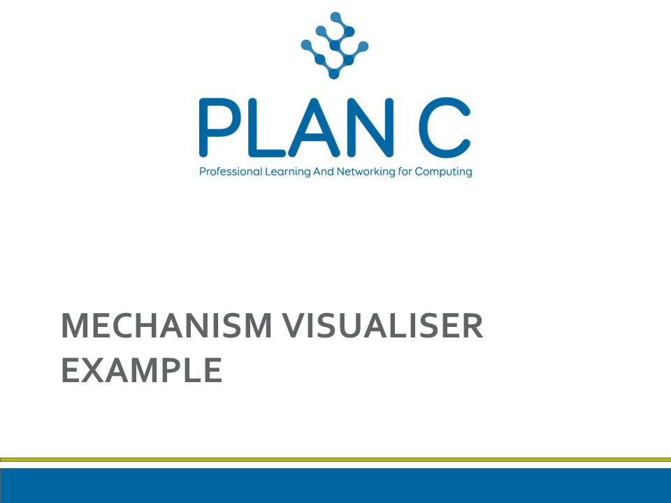 MECHANISM VISUALISER EXAMPLE