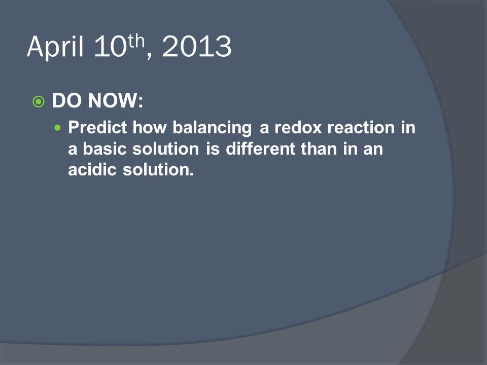 Reactions  How do we determine how likely a reaction is to occur.