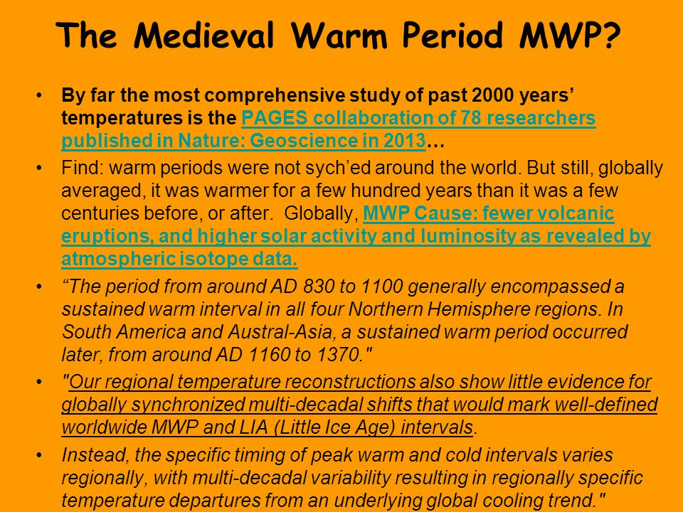 The Medieval Warm Period MWP.