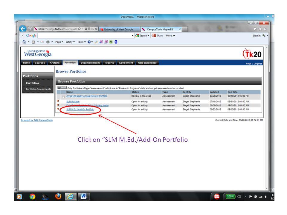 "Click on ""SLM M.Ed./Add-On Portfolio"