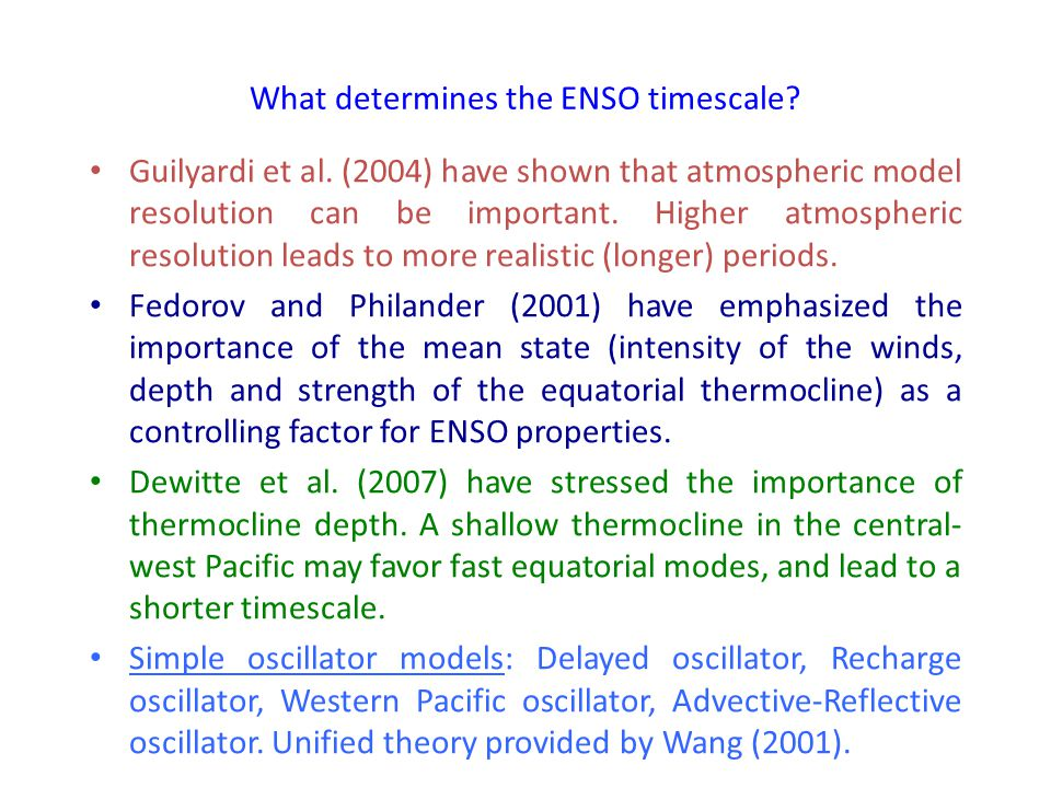 What determines the ENSO timescale. Guilyardi et al.