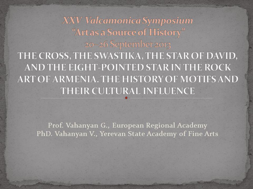 Prof. Vahanyan G., European Regional Academy PhD. Vahanyan V., Yerevan State Academy of Fine Arts