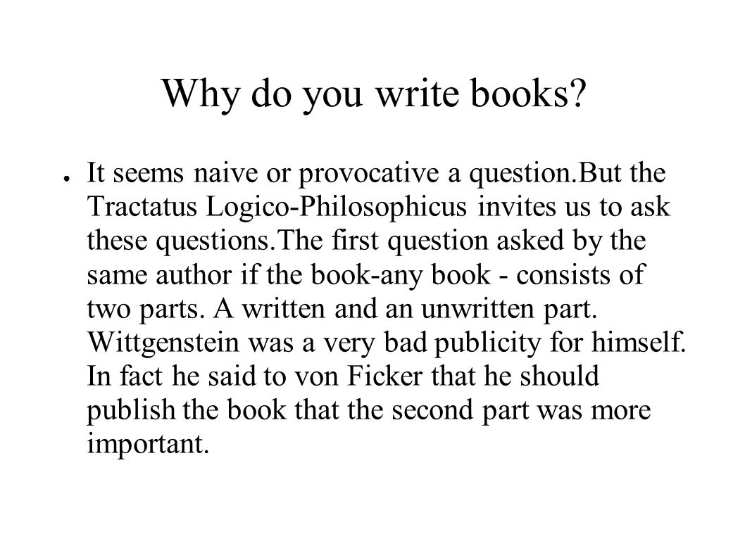 Why do you write books.