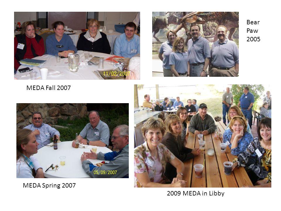MEDA Fall 2007 2009 MEDA in Libby MEDA Spring 2007 Bear Paw 2005