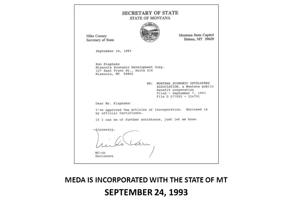 MEDA IS INCORPORATED WITH THE STATE OF MT SEPTEMBER 24, 1993