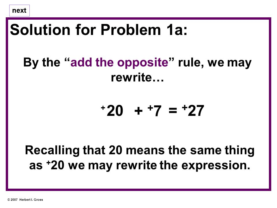 Solution for Problem 1a: next © 2007 Herbert I.