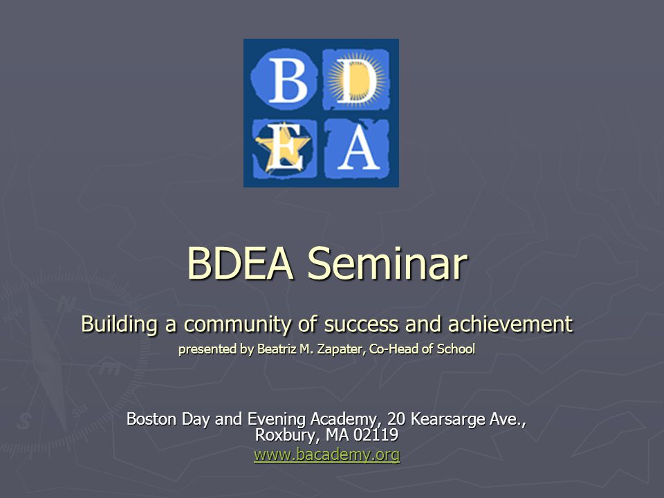 BDEA Seminar Building a community of success and achievement presented by Beatriz M.