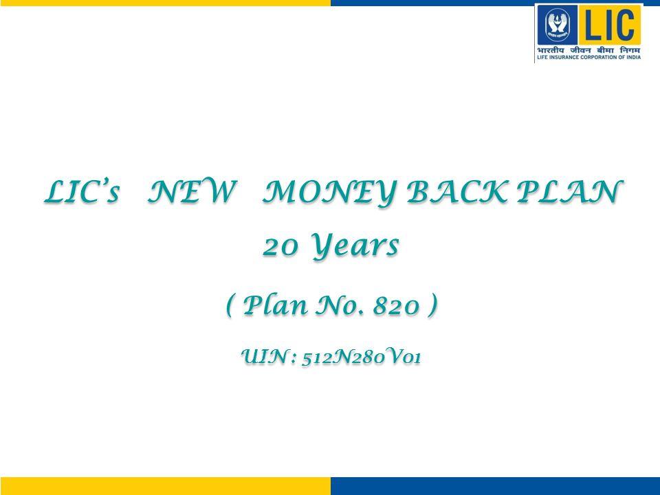 Money Back Plan -20 years Plan No.75 New Money Back Plan – 20 years Plan No.
