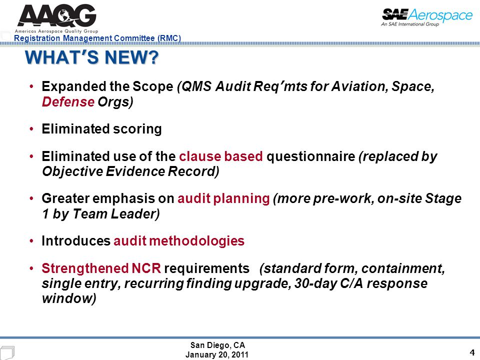 San Diego, CA January 20, 2011 Registration Management Committee (RMC) 9101 SUMMARY 9101D represents a significant advancement to aerospace auditing.