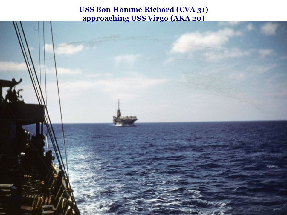 USS Bon Homme Richard (CVA 31) approaching USS Virgo (AKA 20)