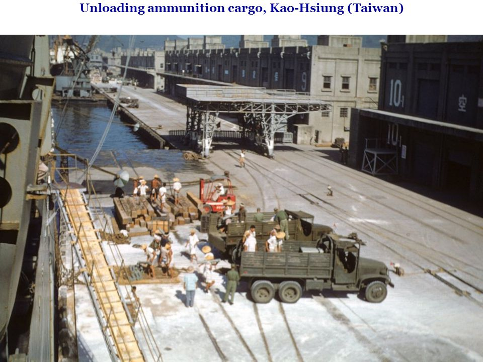 Unloading ammunition cargo, Kao-Hsiung (Taiwan)
