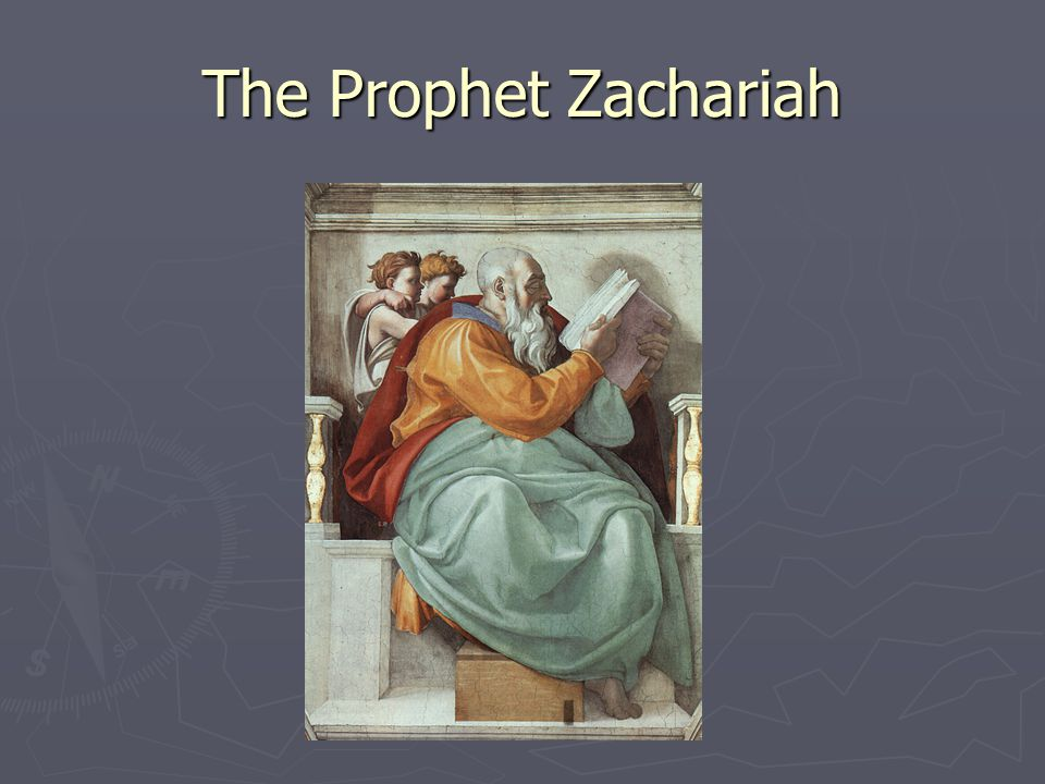 The Prophet Zachariah