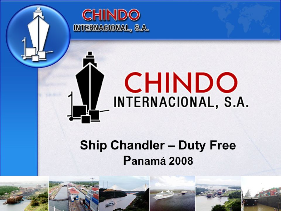 Ship Chandler – Duty Free P anamá 2008