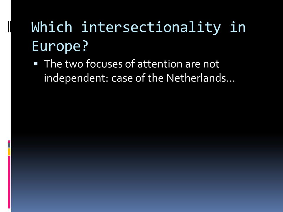 Which intersectionality in Europe.