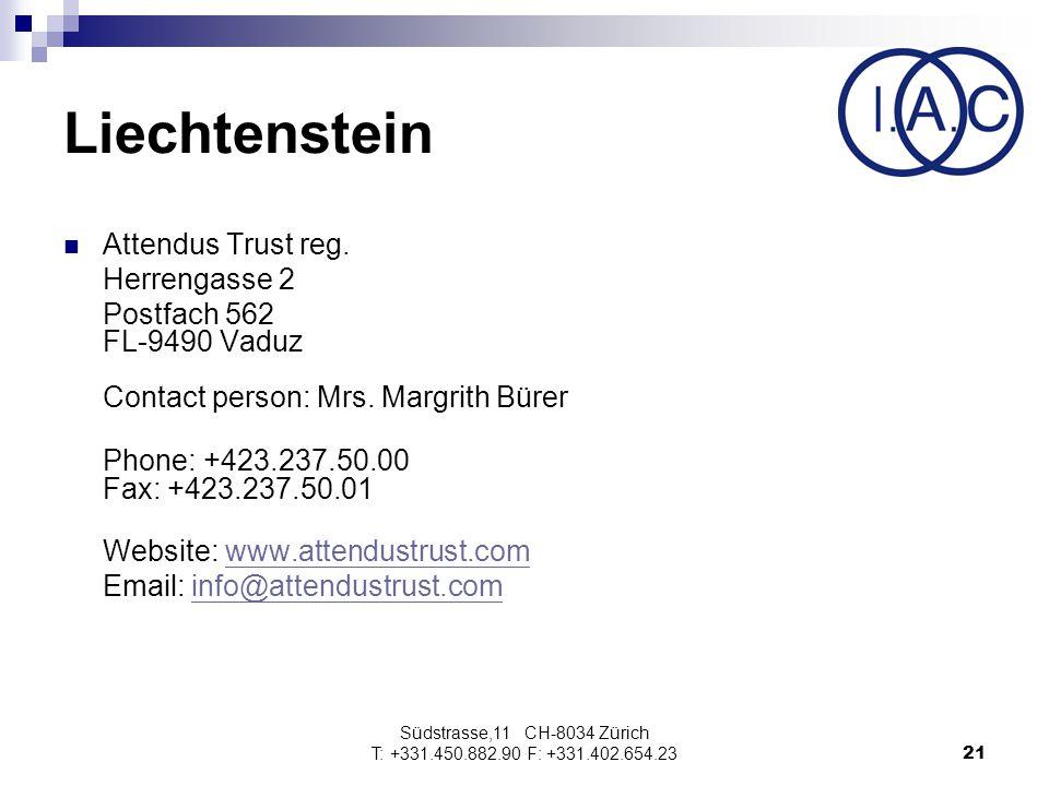 Südstrasse,11 CH-8034 Zürich T: +331.450.882.90 F: +331.402.654.2321 Liechtenstein Attendus Trust reg.