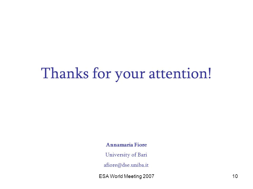 ESA World Meeting 200710 Thanks for your attention.