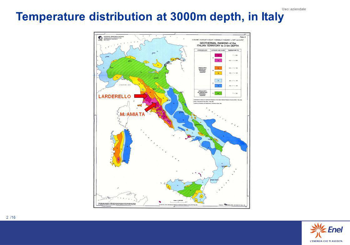 2 /16 Uso: aziendale Temperature distribution at 3000m depth, in Italy