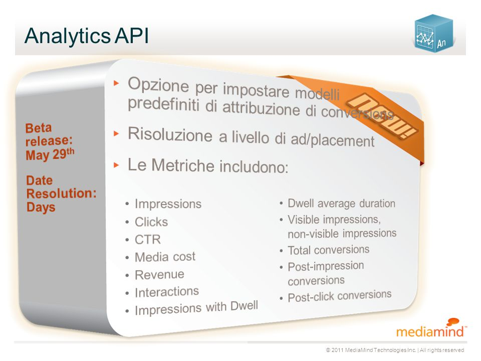 © 2011 MediaMind Technologies Inc. | All rights reserved Analytics API