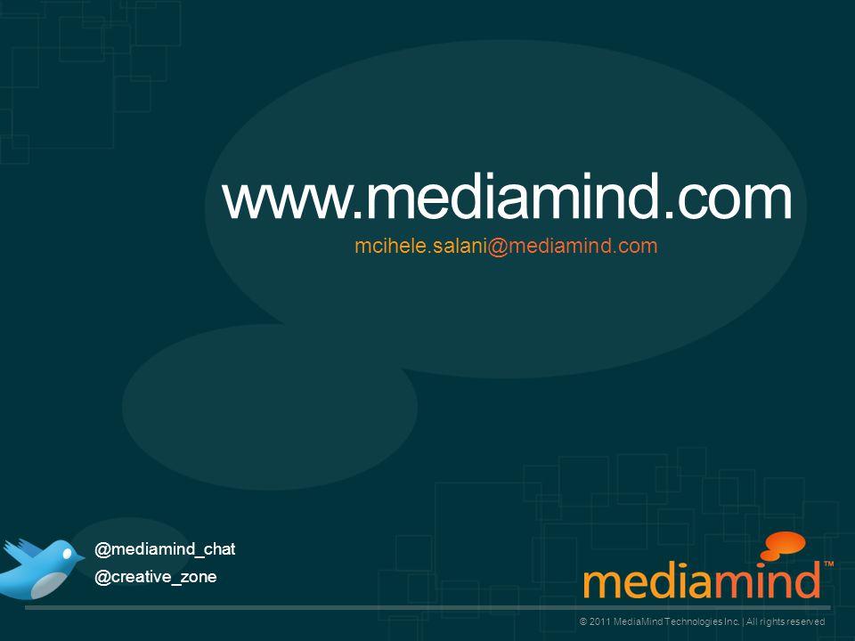 www.mediamind.com © 2011 MediaMind Technologies Inc.