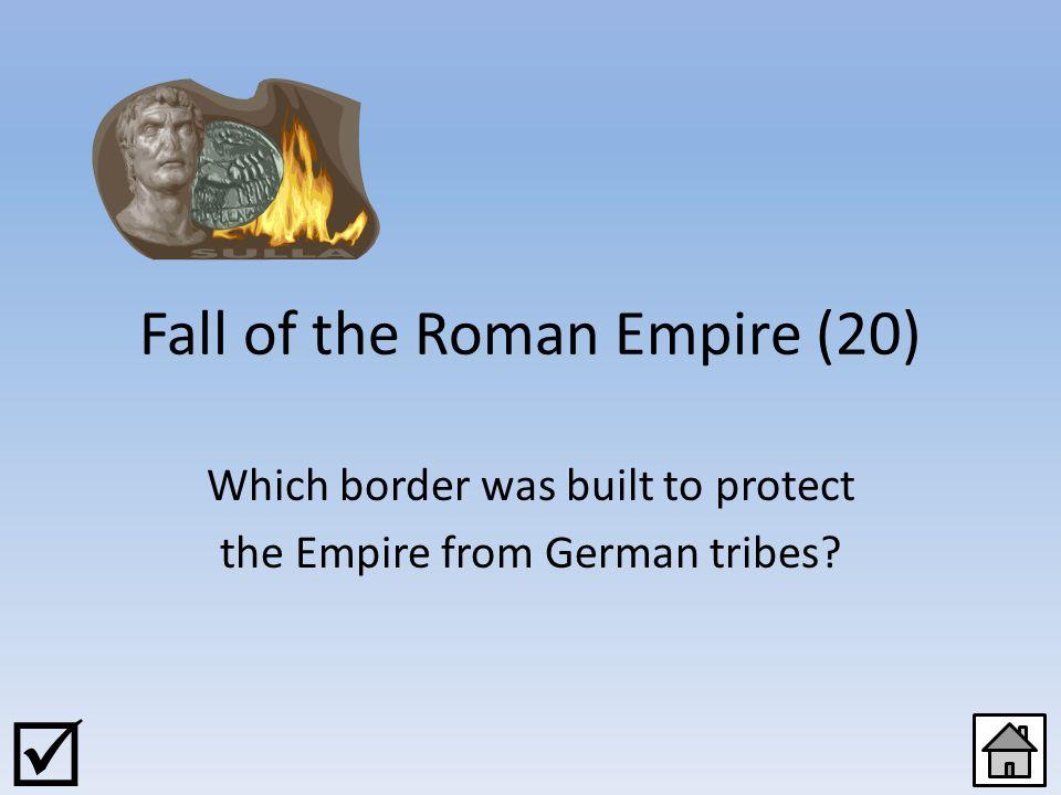 The Roman Empire (100) Explain the term Pax Romana . 