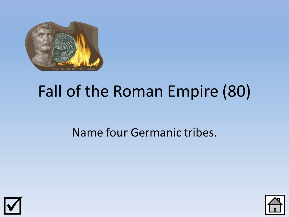 Fall of the Roman Empire (60) Which was the capital of the eastern half of the Roman Empire 