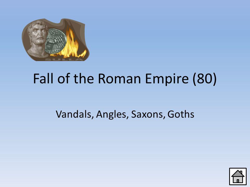 Fall of the Roman Empire (60) Constantinople