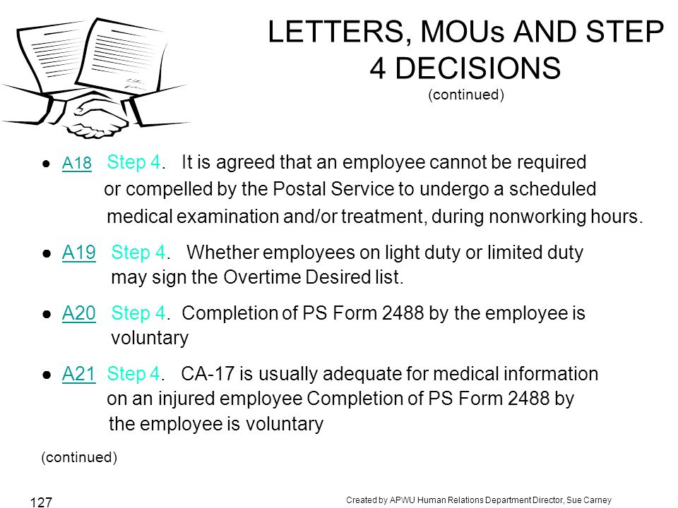 Created by APWU Human Relations Department Director, Sue Carney 127 LETTERS, MOUs AND STEP 4 DECISIONS (continued) ●A18 Step 4.
