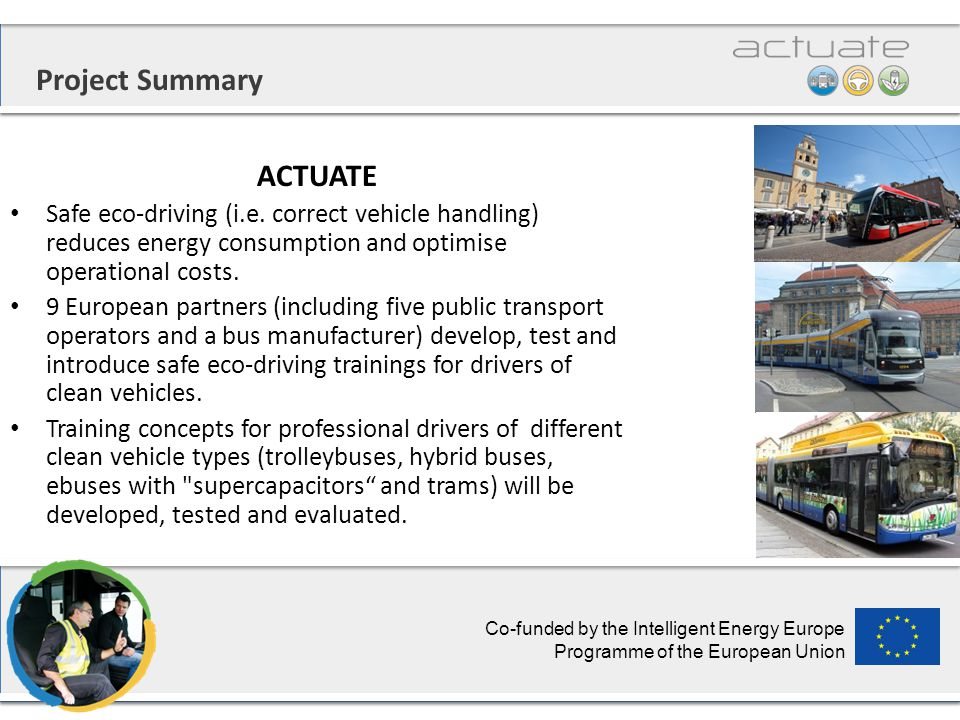 Project Summary ACTUATE Safe eco-driving (i.e.