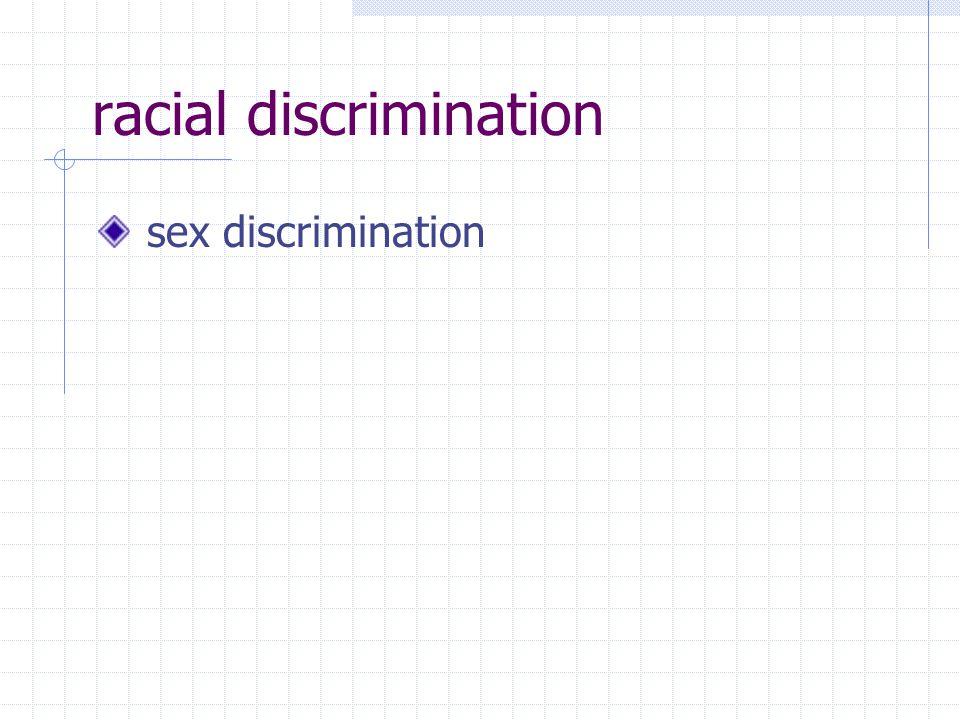 racial discrimination sex discrimination