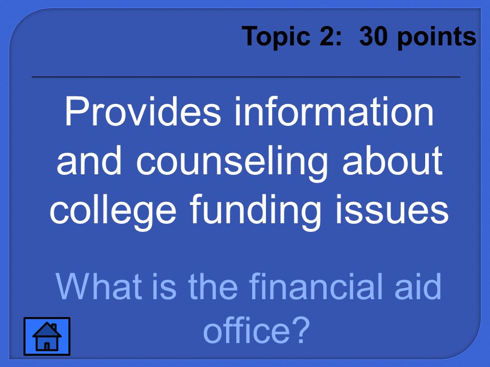 What is the admissions office Topic 2: 20 points