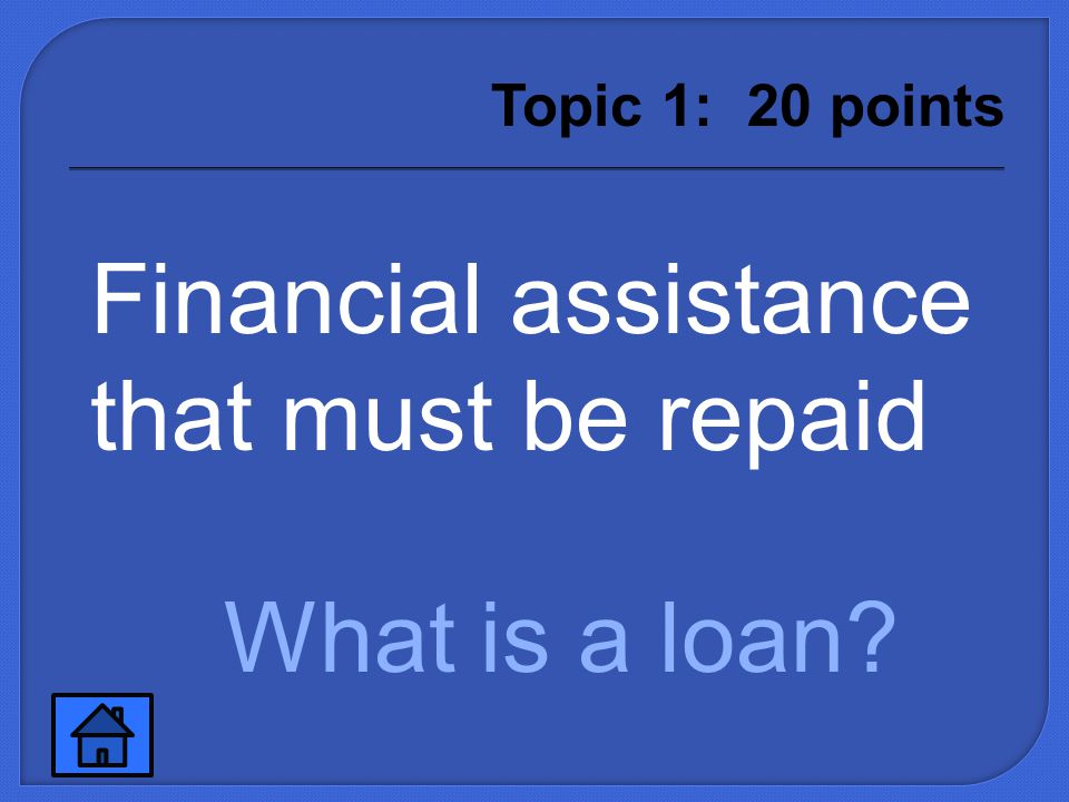 What is a scholarship? Topic 1: 10 points