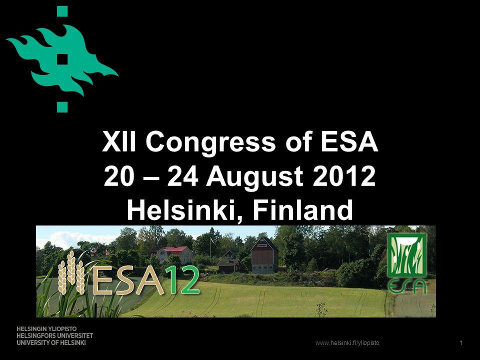 www.helsinki.fi/yliopisto XII Congress of ESA 20 – 24 August 2012 Helsinki, Finland 1