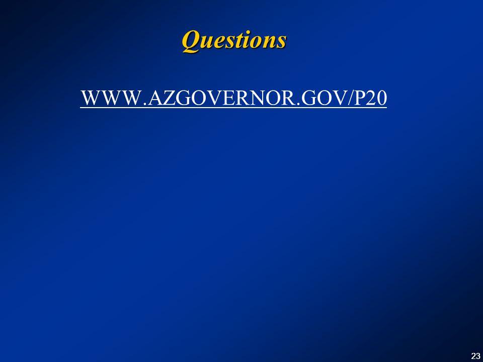 23 Questions WWW.AZGOVERNOR.GOV/P20