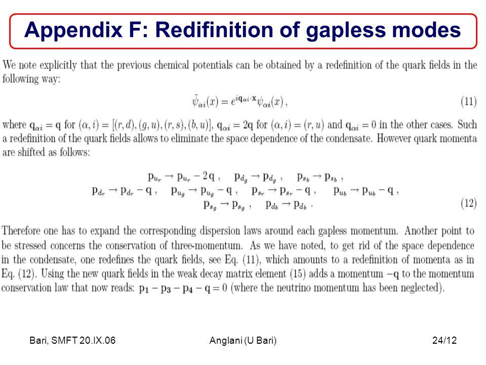 Bari, SMFT 20.IX.06Anglani (U Bari)24/12 Appendix F: Redifinition of gapless modes