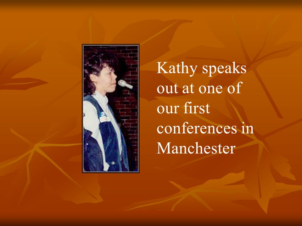 Kathy speaks out at one of our first conferences in Manchester