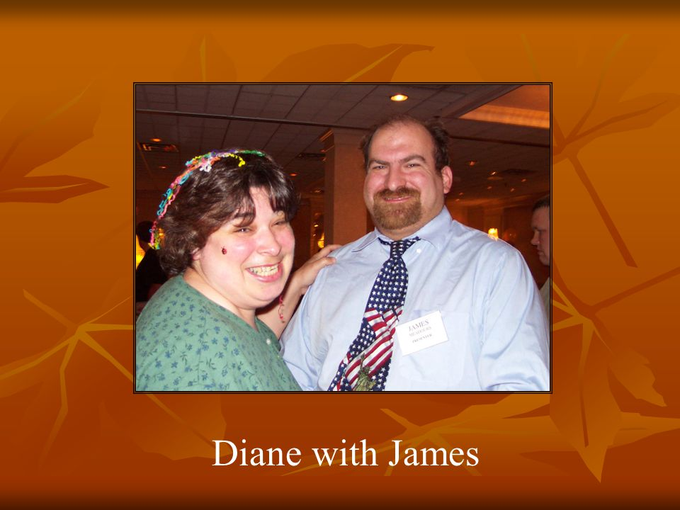Diane with James