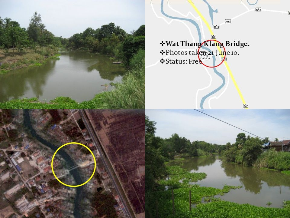  Wat Thang Klang Bridge.  Photos taken 21 June 10.  Status: Free