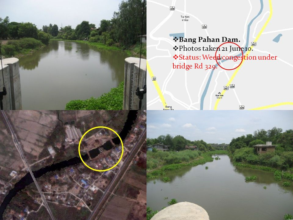  Bang Pahan Dam.  Photos taken 21 June 10.  Status: Weed congestion under bridge Rd 329.
